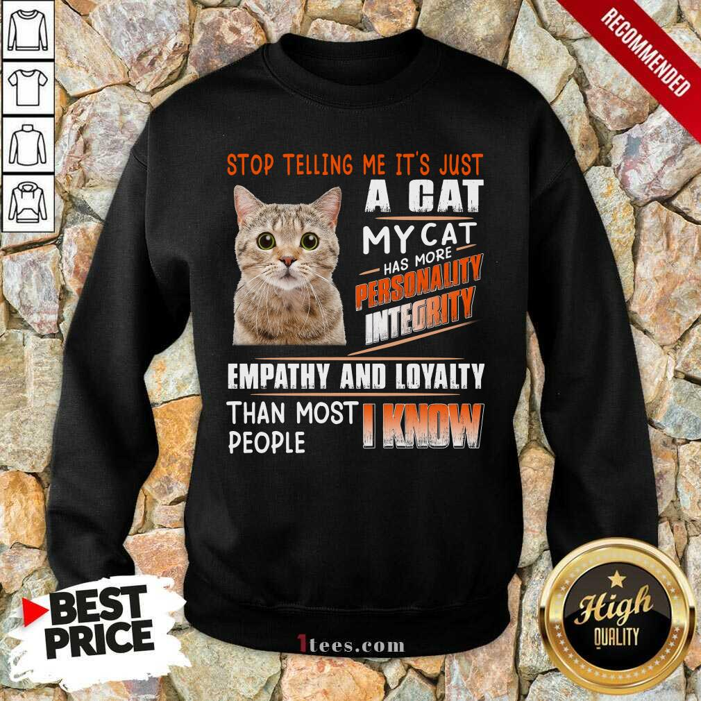 A Cat Personality Integrity Empathy And Loyalty Sweatshirt