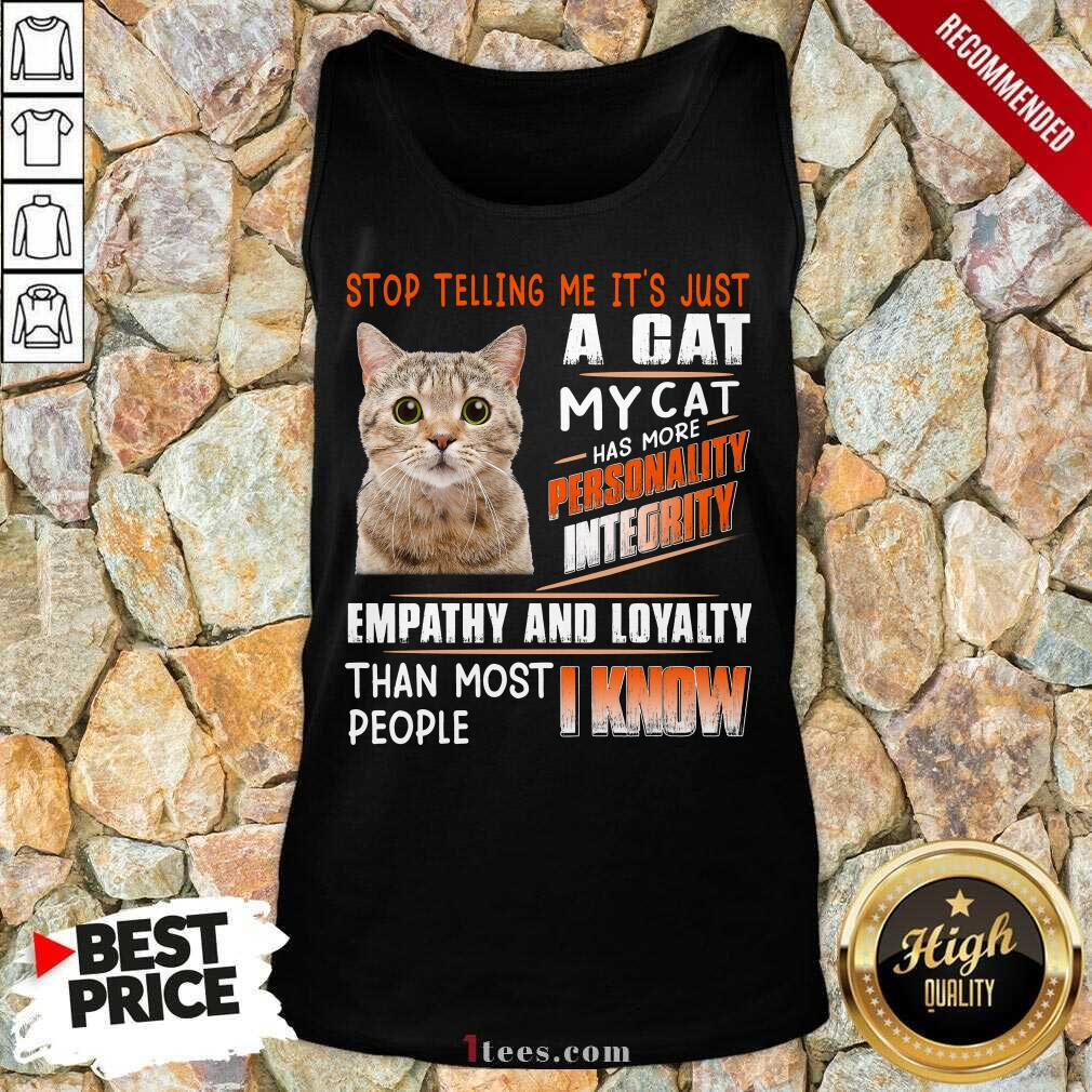 A Cat Personality Integrity Empathy And Loyalty Tank Top