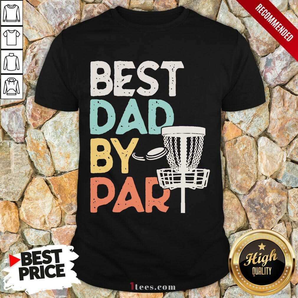 Best Dad By Par Disc Golf Vintage Shirt