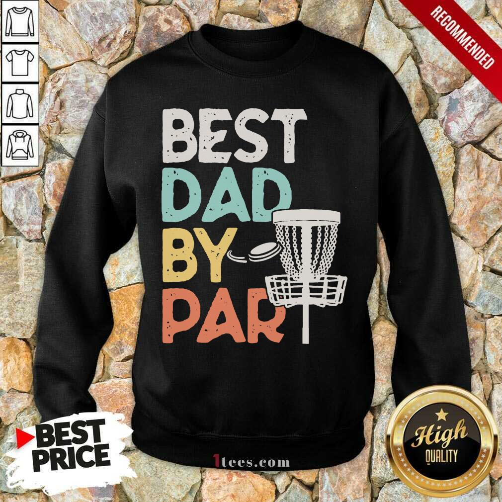 Best Dad By Par Disc Golf Vintage Sweatshirt
