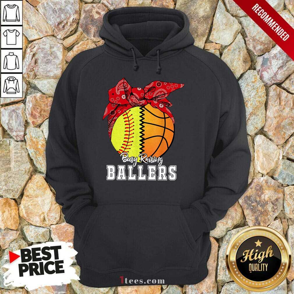 Busy Raising Ballers Hoodie