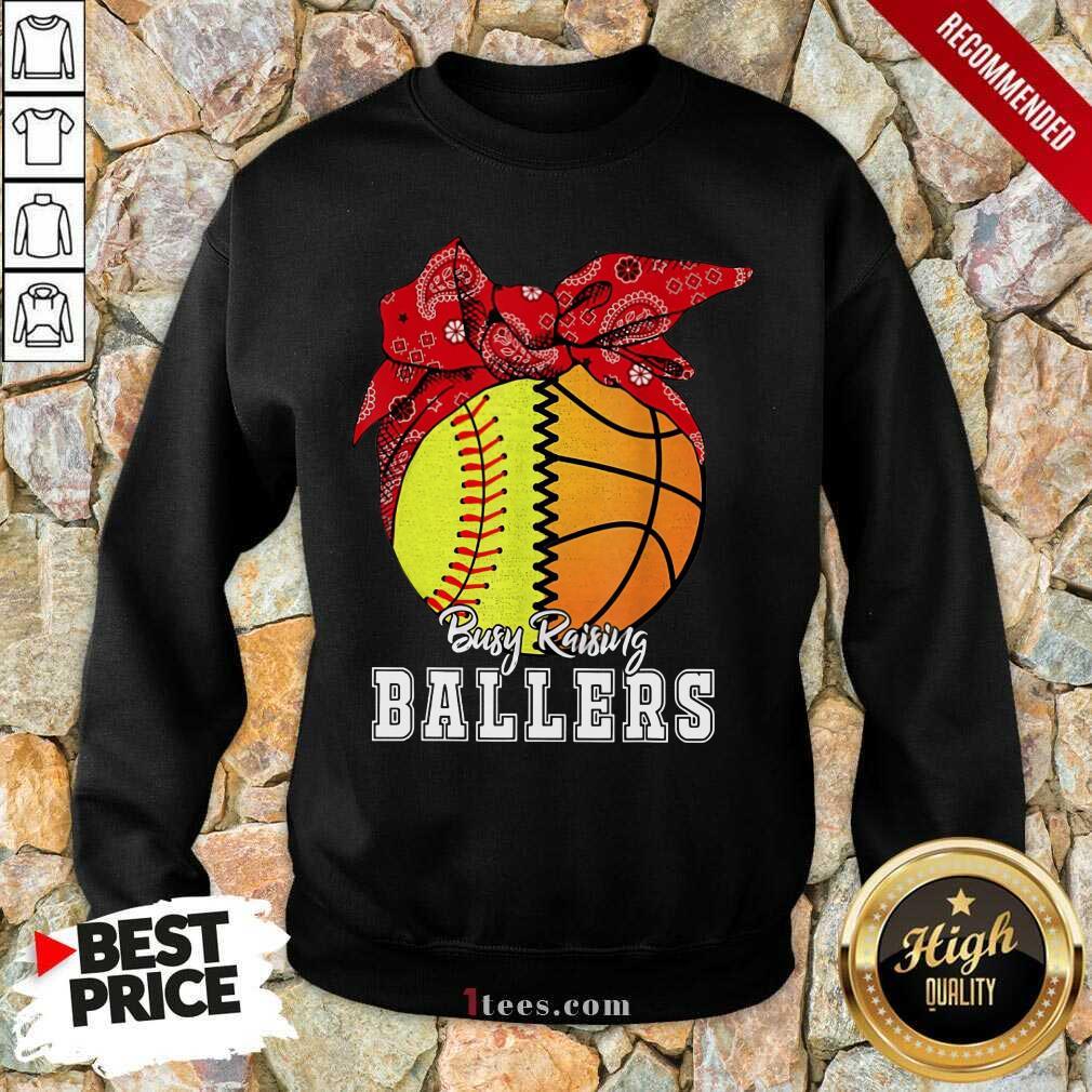 Busy Raising Ballers Sweatshirt