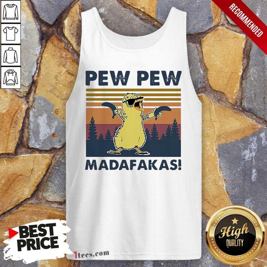Chicken Guns Pew Pew Madafakas Vintage Tank Top
