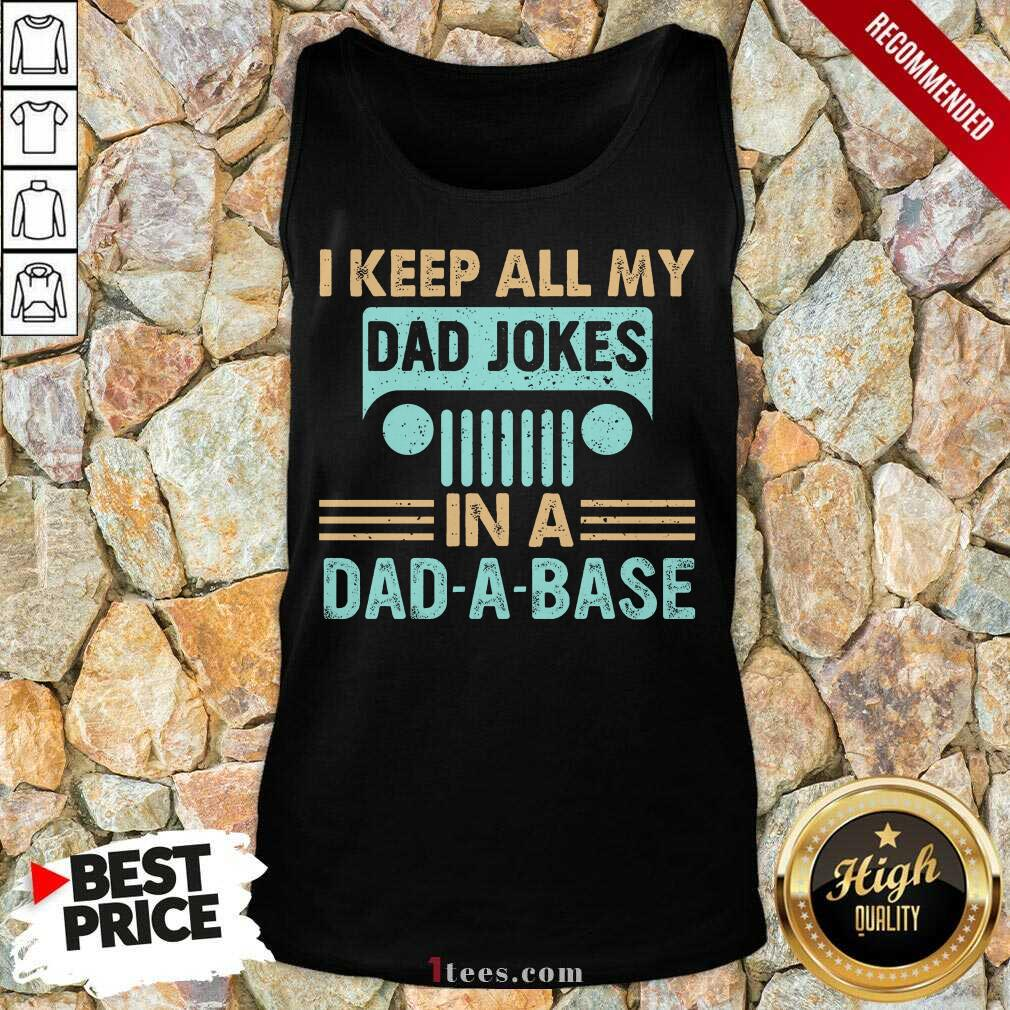 Dad Jokes In A Dad A Base Tank Top