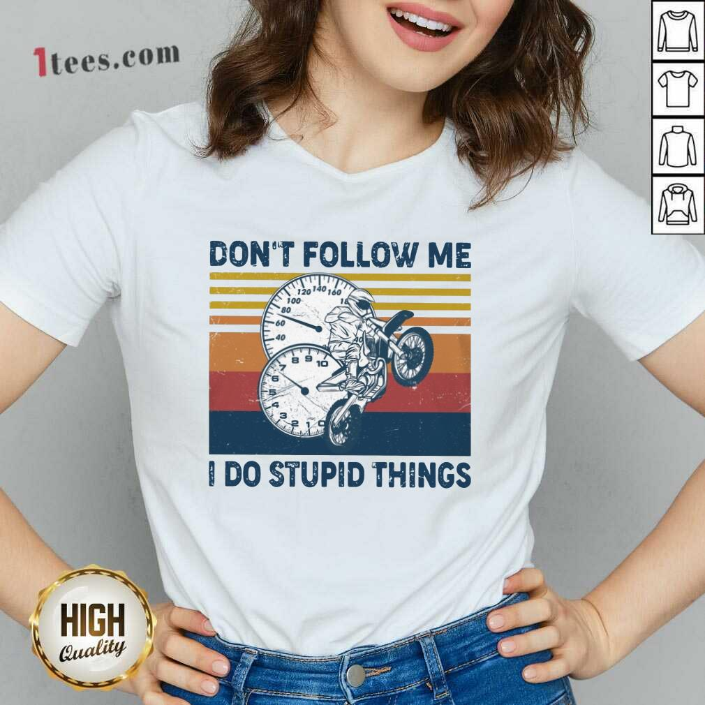 Do Stupid Things Motorcycle Vintage V-neck