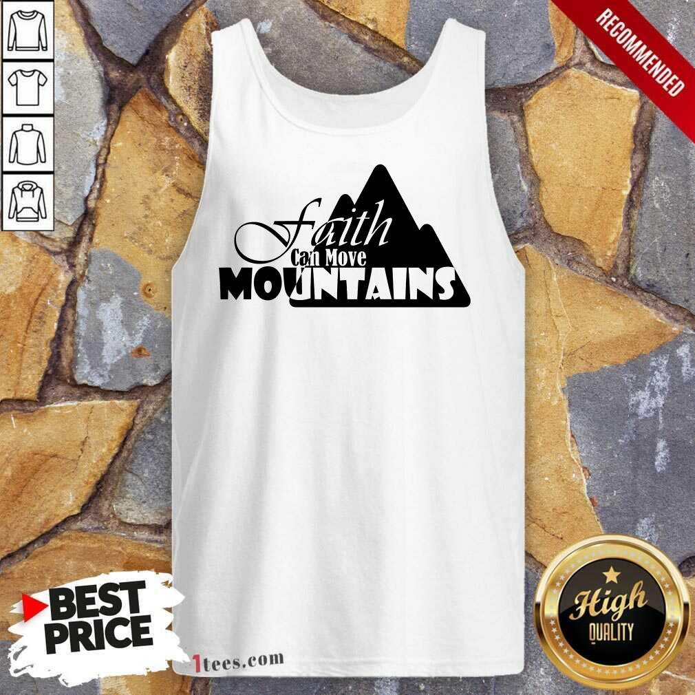 Faith Can Move Mountains Tank Top