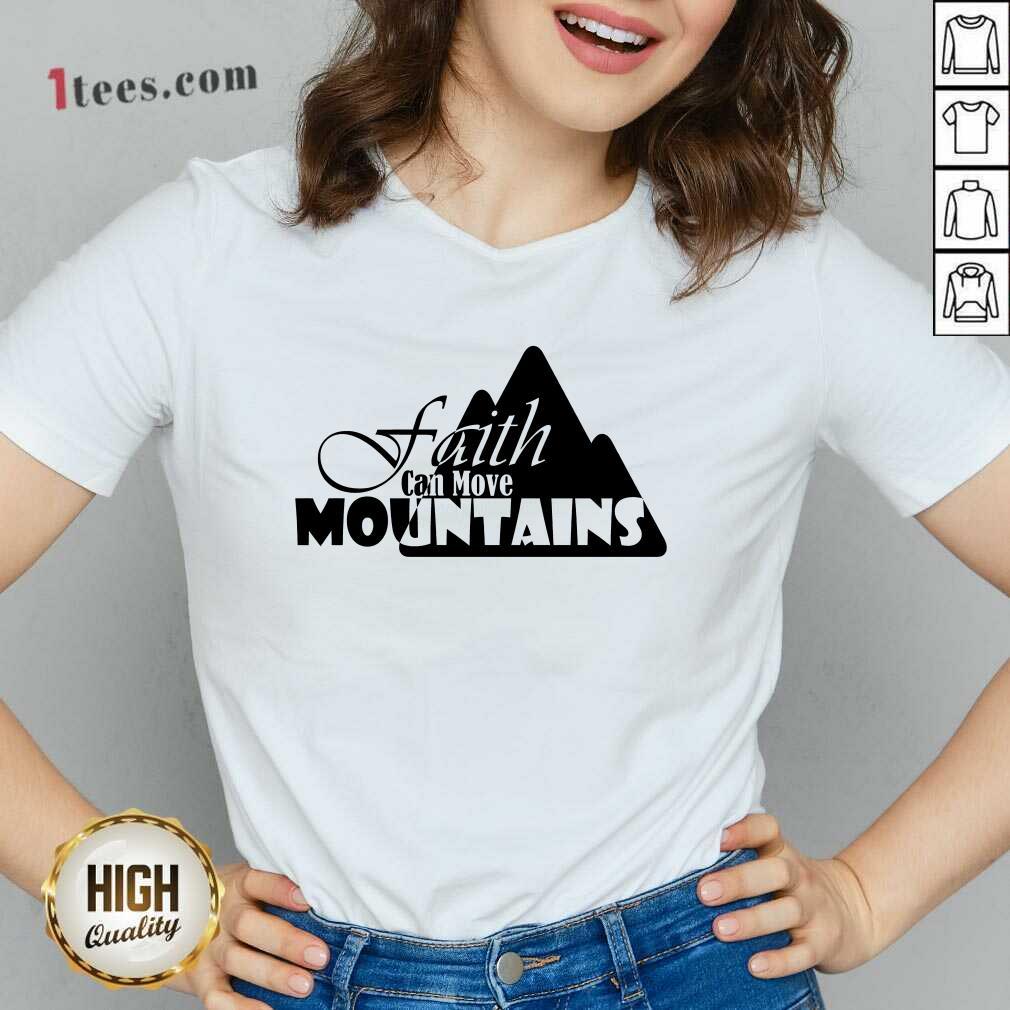 Faith Can Move Mountains V-neck