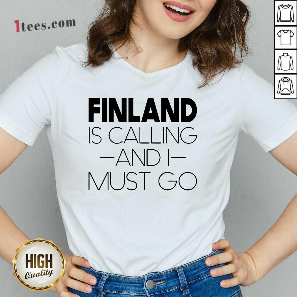 Finland Is Calling And I Must Go V-neck