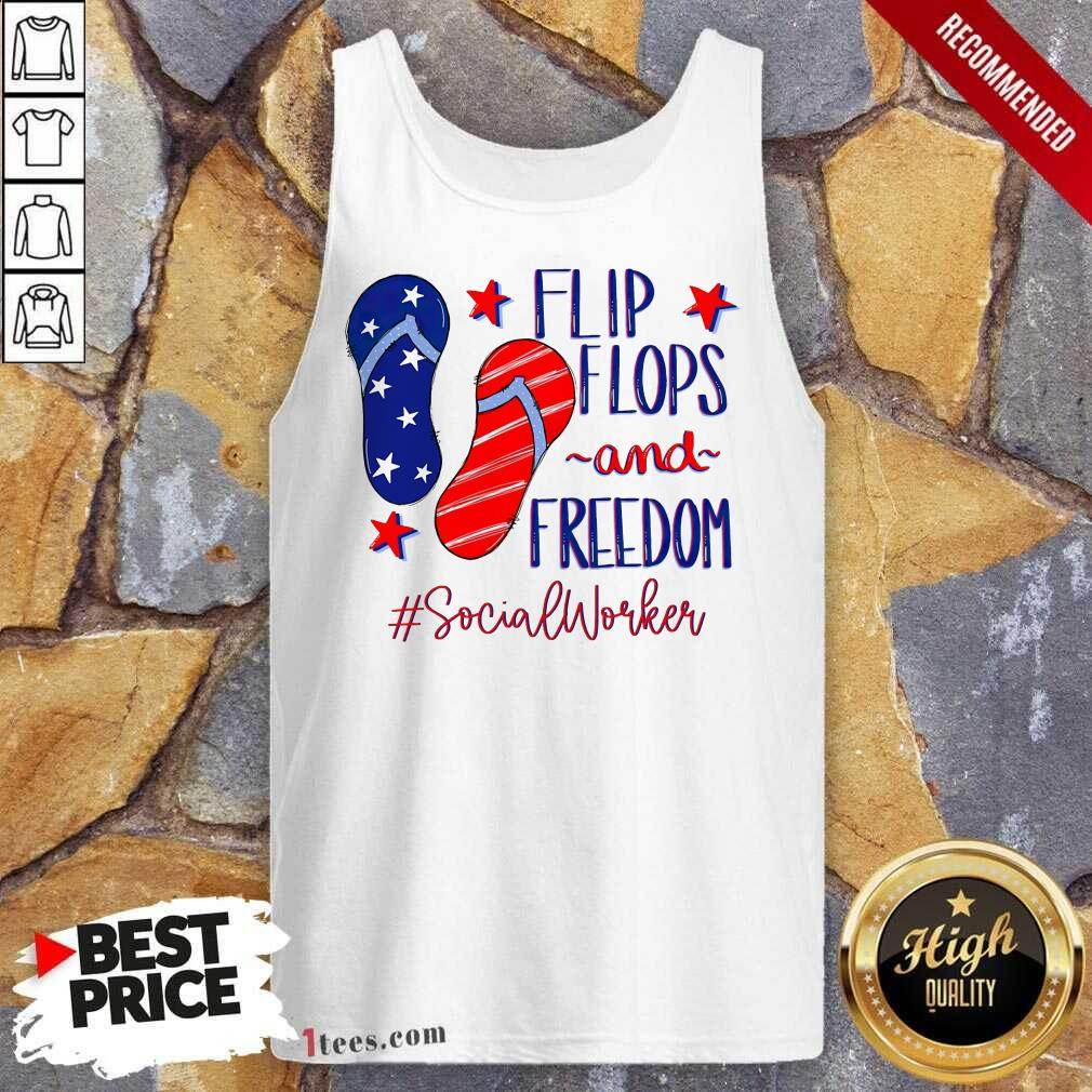 Flip Flops And Freedom Social Worker Tank Top