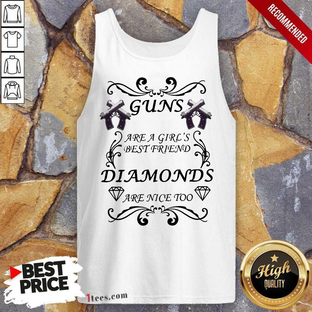 Guns Are A Girl's Best Friend Diamonds Tank Top