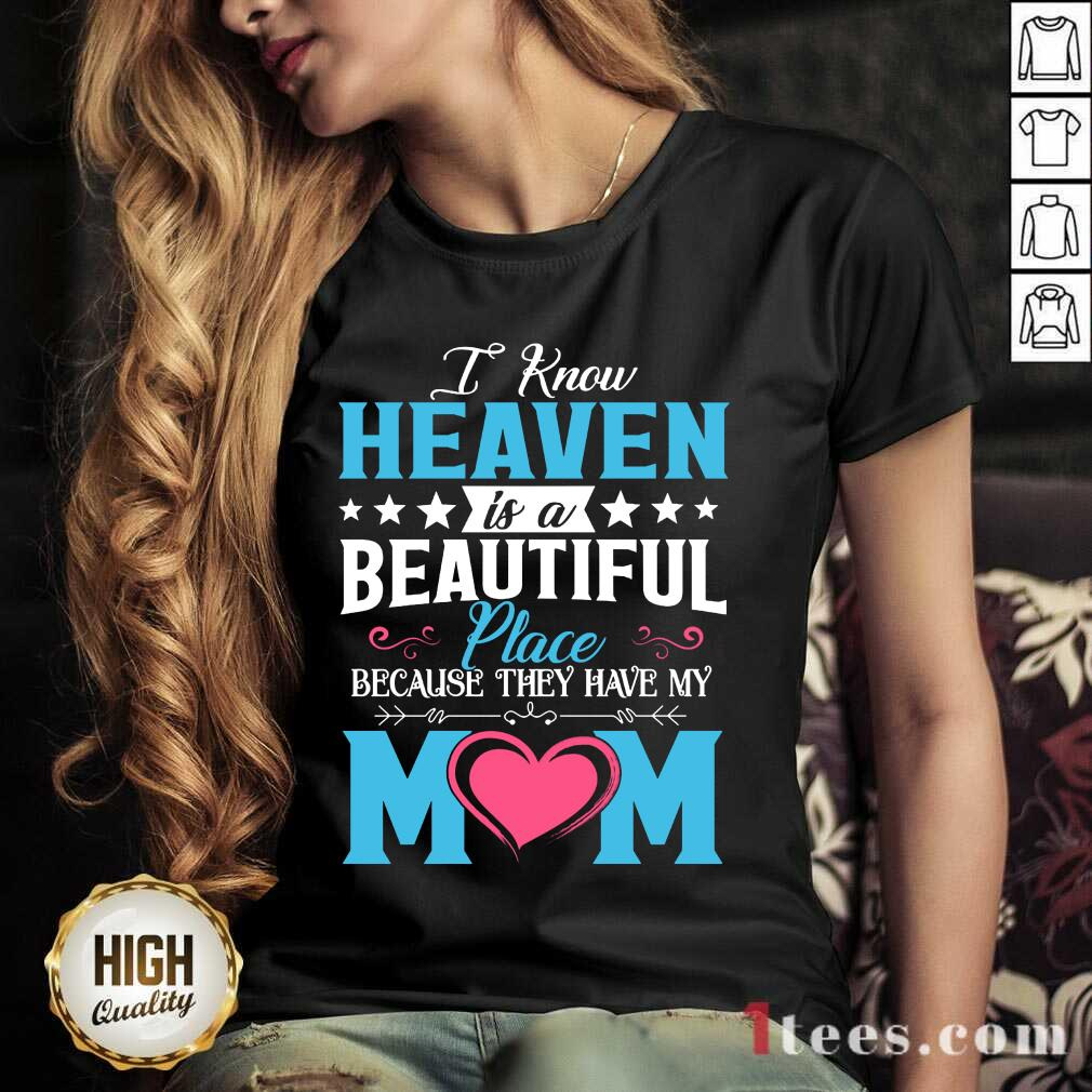 Heaven Beautiful Place Mom V-neck