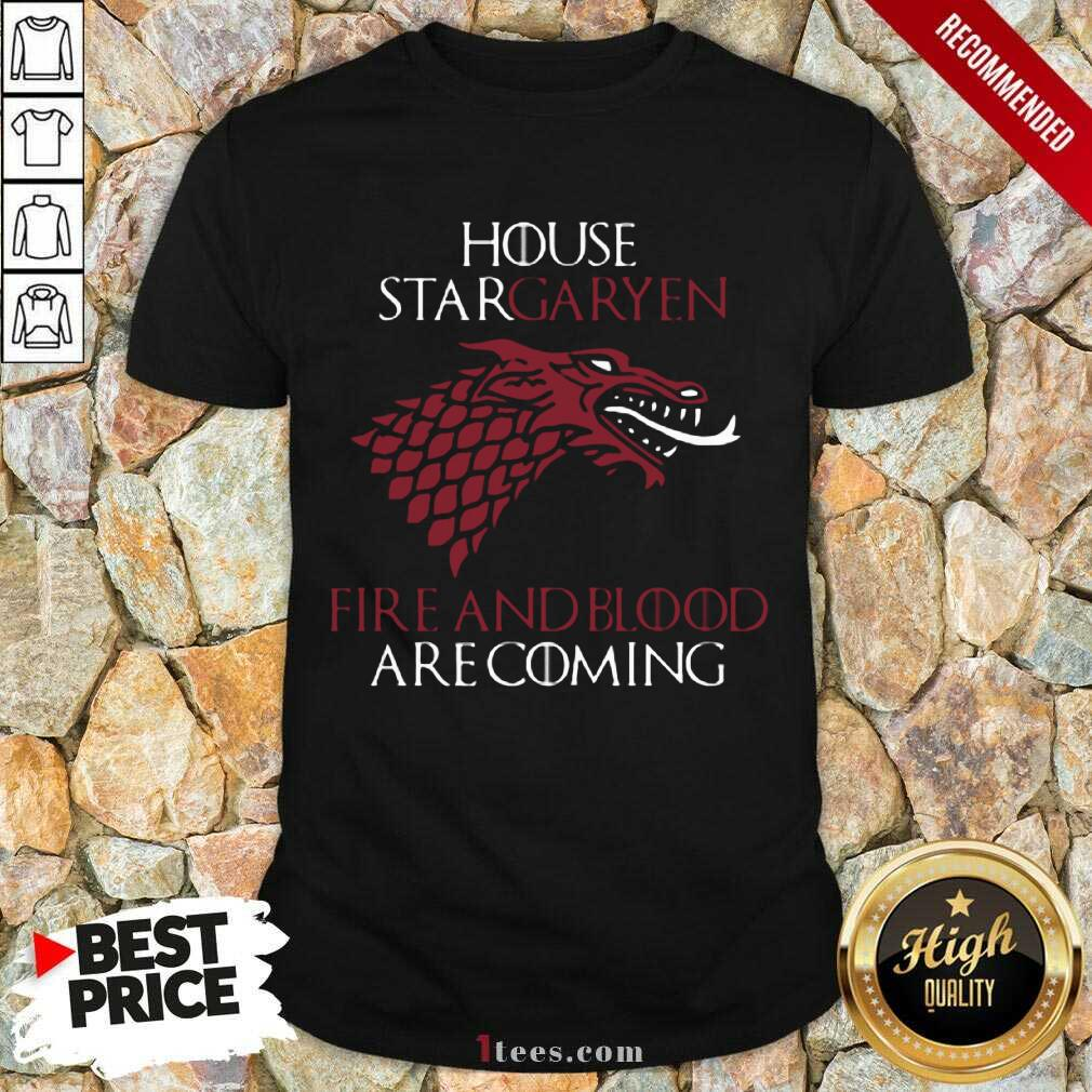 House Targaryen Fire And Blood Are Coming Shirt