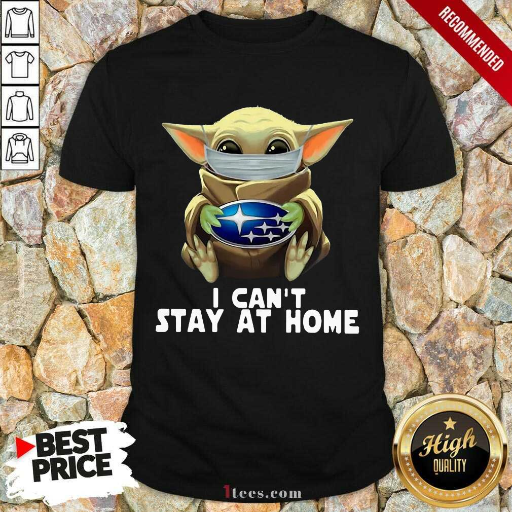 I Can't Stay At Home Yoda Shirt