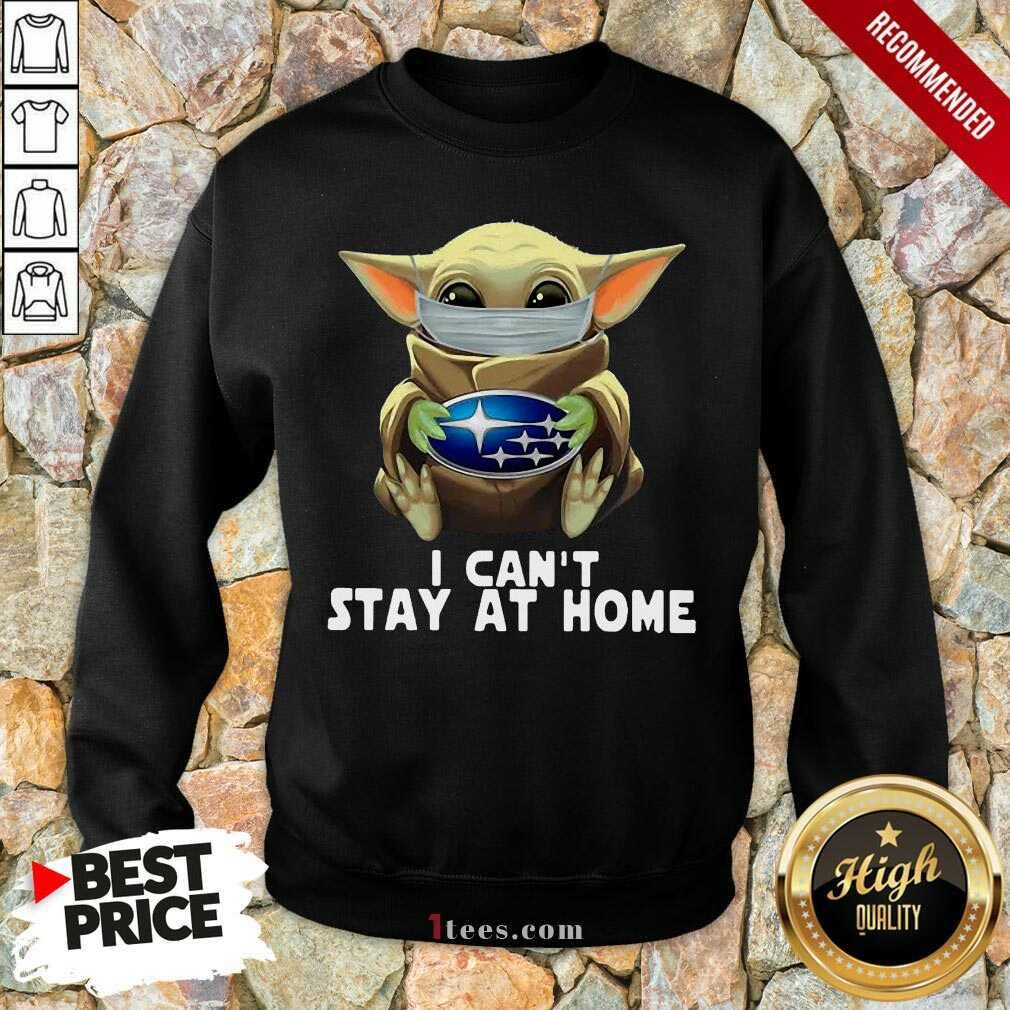 I Can't Stay At Home Yoda Sweatshirt