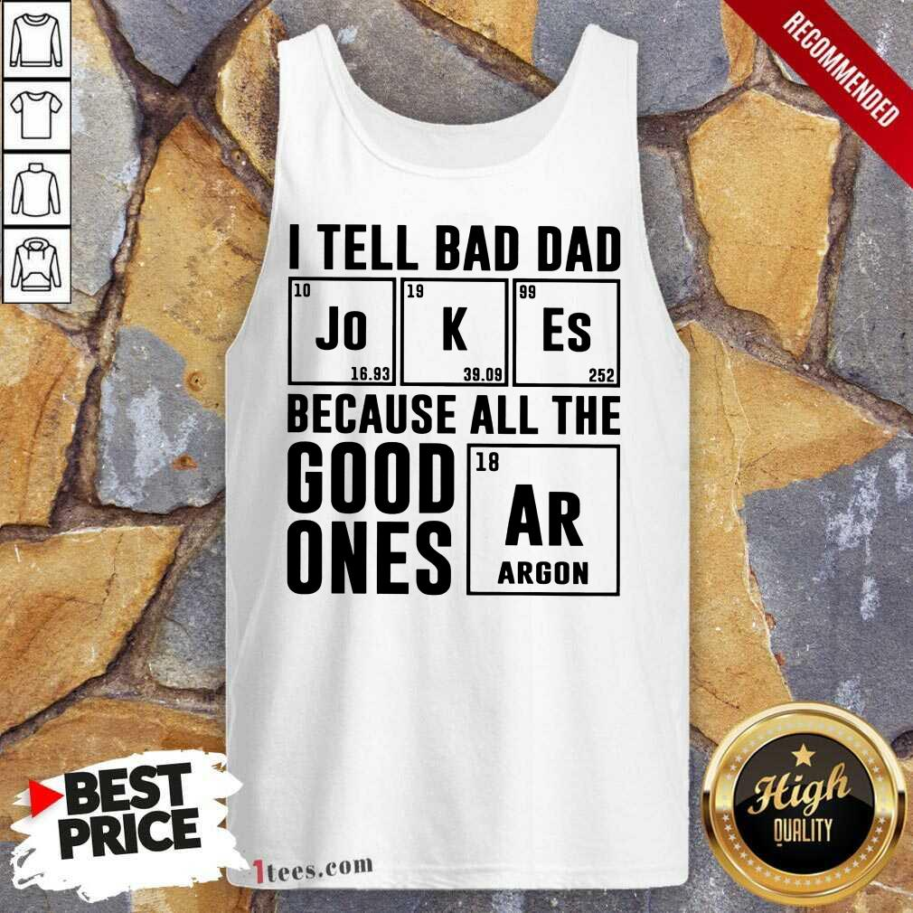 I Tell Bad Dad Jokes Tank Top