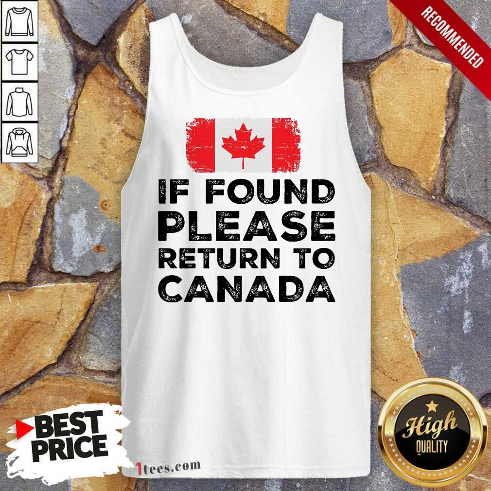 If Found Please Return To Canada Tank Top