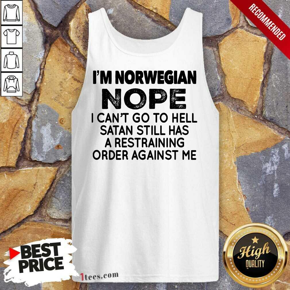 I'm Norwegian Nope Tank Top
