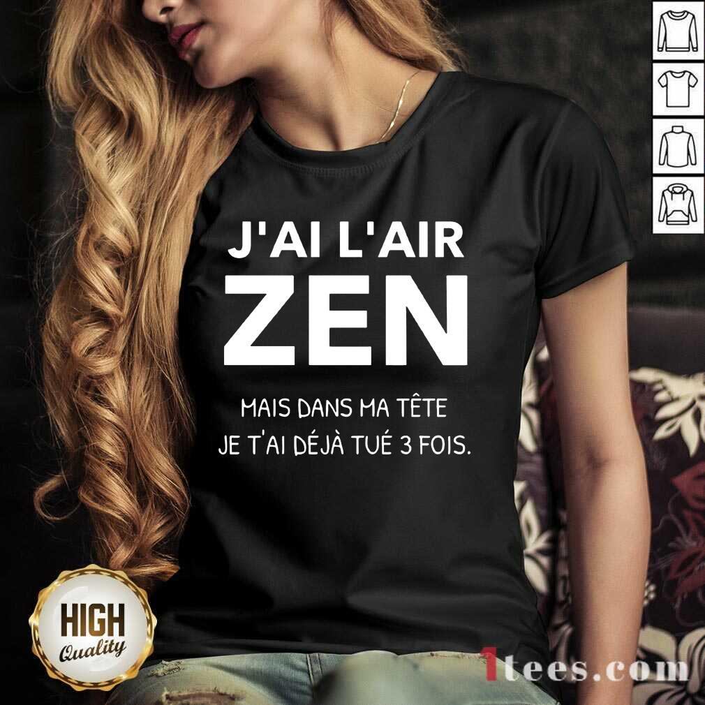 J'Ai L'Air Zen V-neck