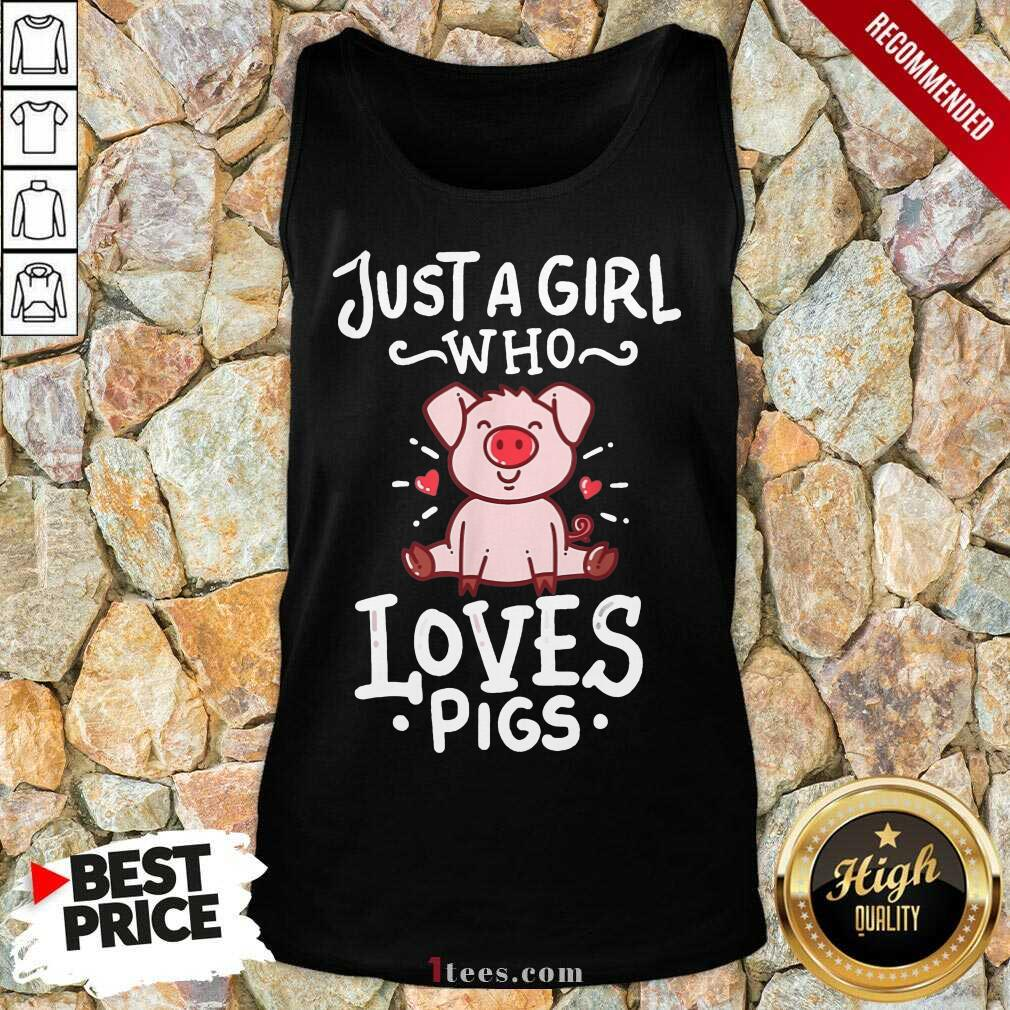 Just A Girl Who Loves Pigs Tank Top