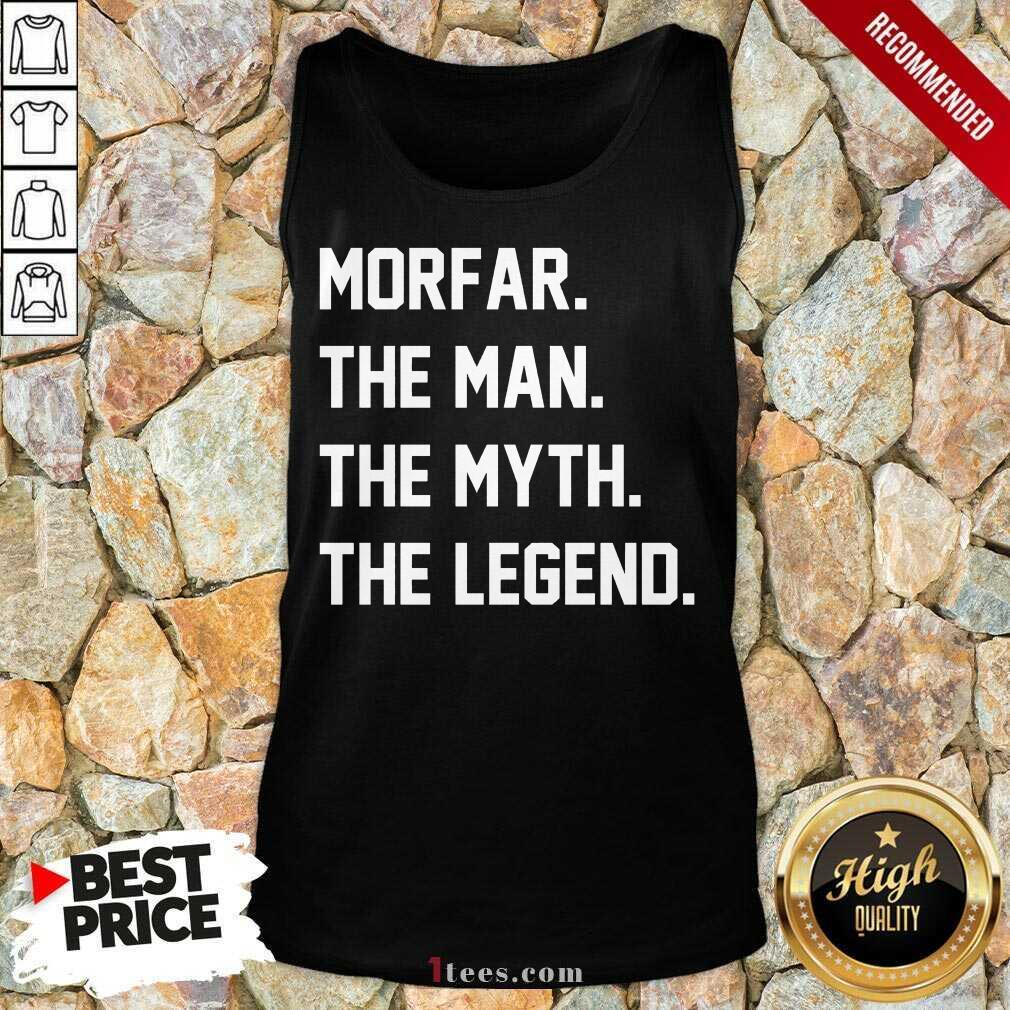 Morfar The Man The Myth The Legend Tank Top