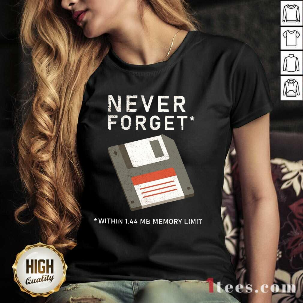 Never Forget Within 1.44 Mb Memory Limit V-neck