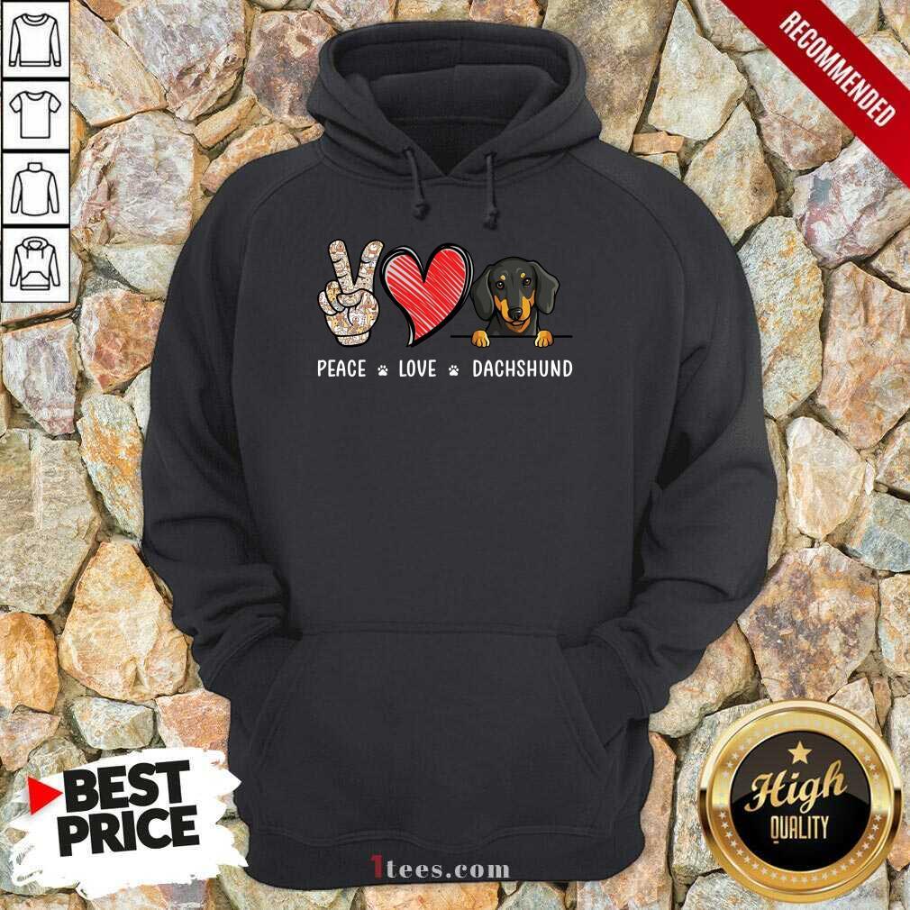 Peace Love Dachshund Hoodie