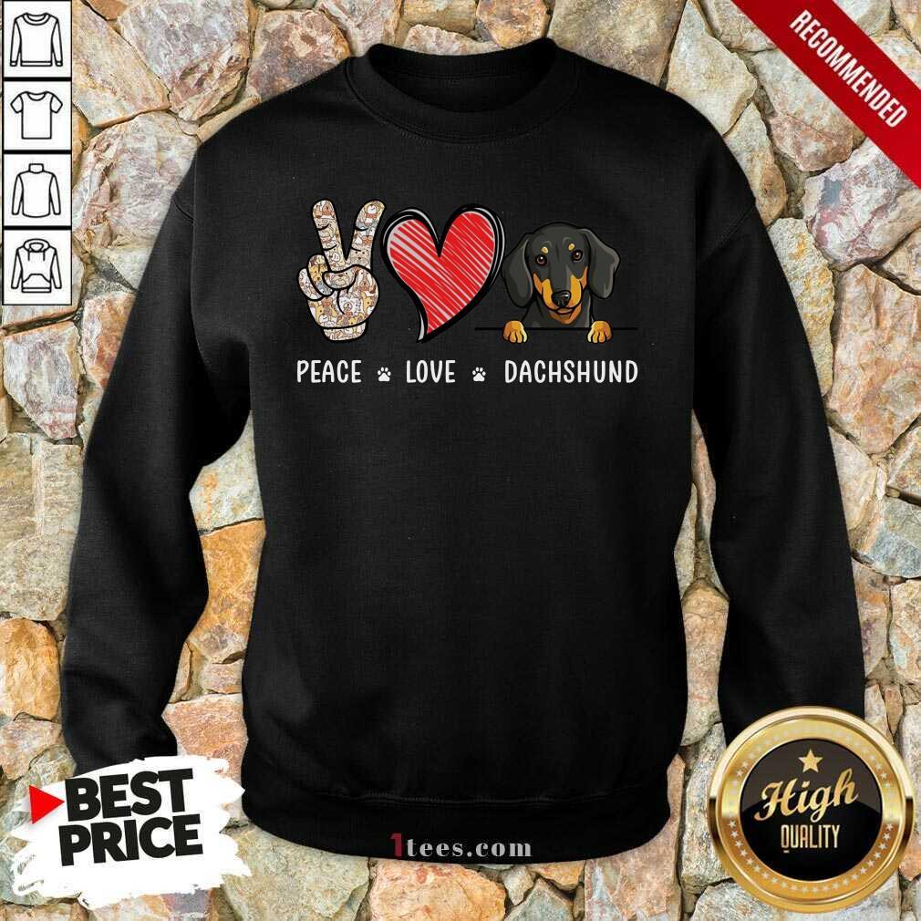 Peace Love Dachshund Sweatshirt