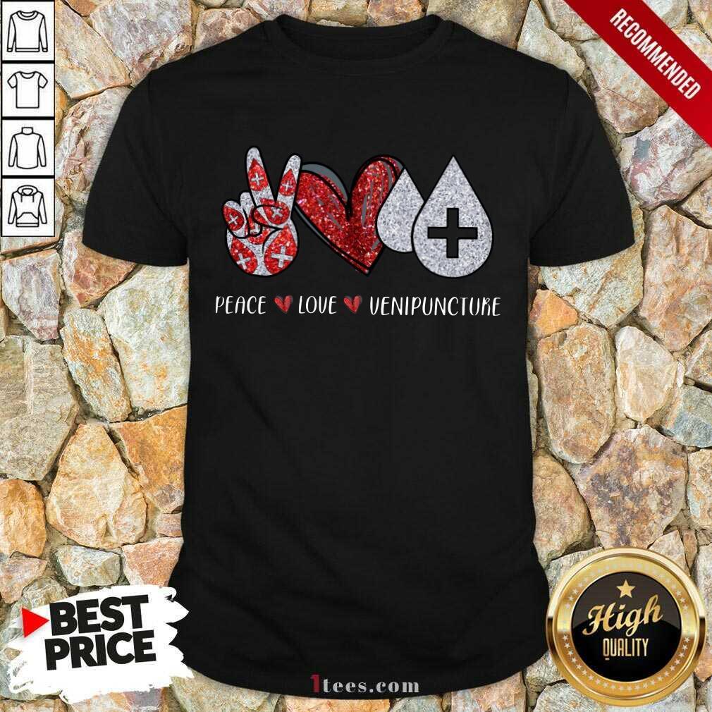 Peace Love Venipuncture Shirt