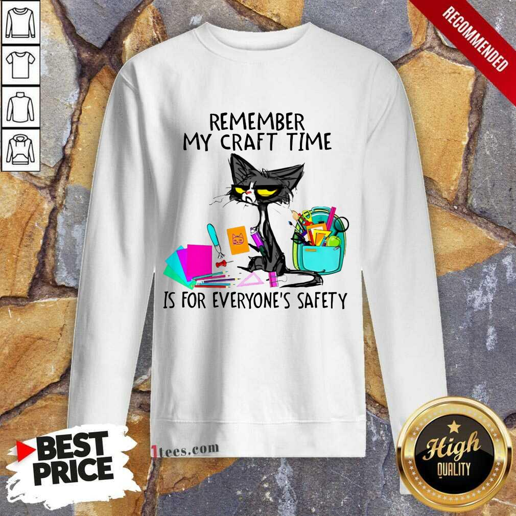 Remember My Craft Time Cat Sweatshirt
