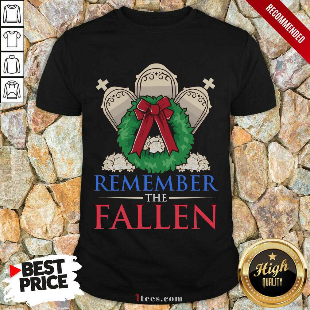 Remember The Fallen Shirt