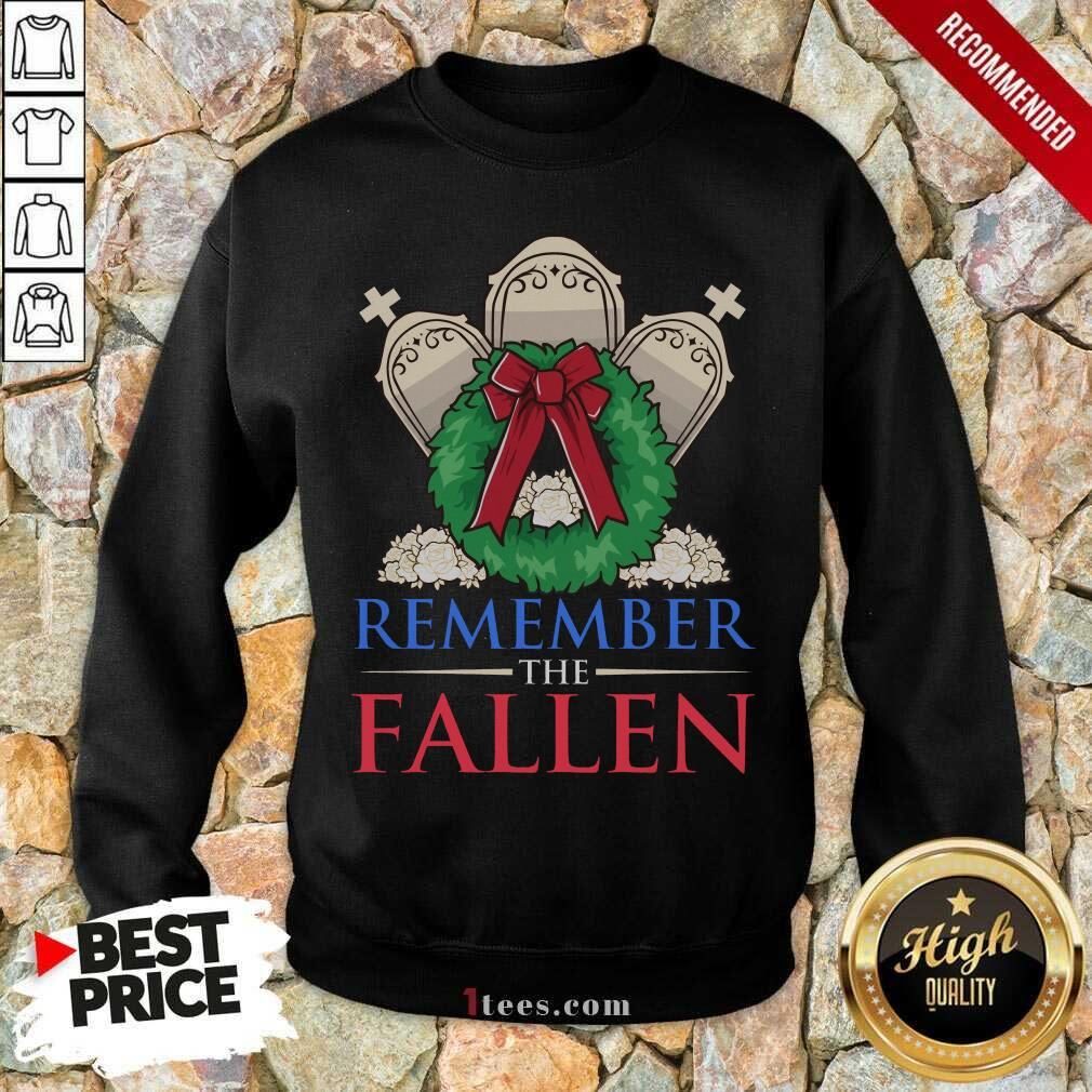 Remember The Fallen Sweatshirt