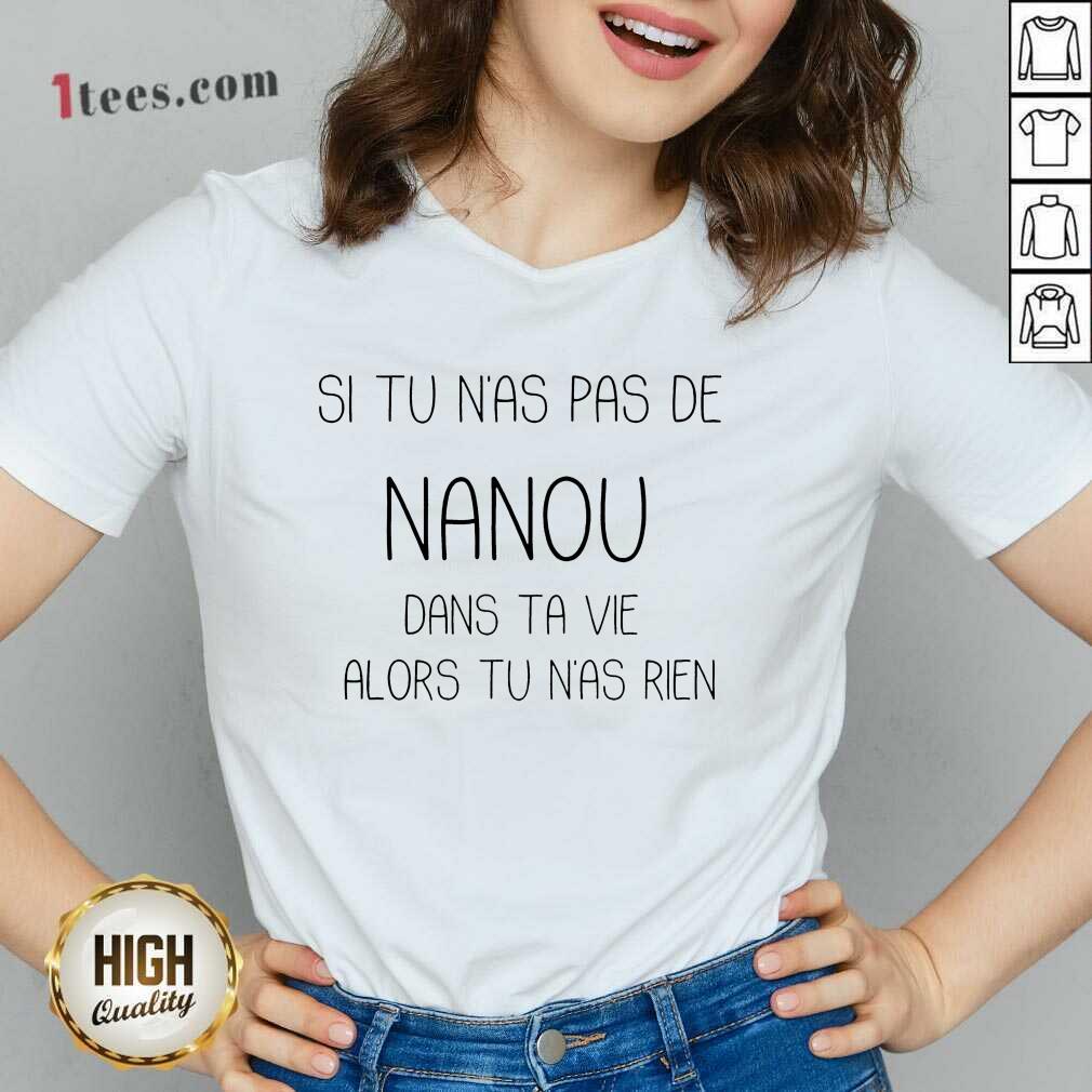 Si Tu N'As Pas De Nanou V-neck