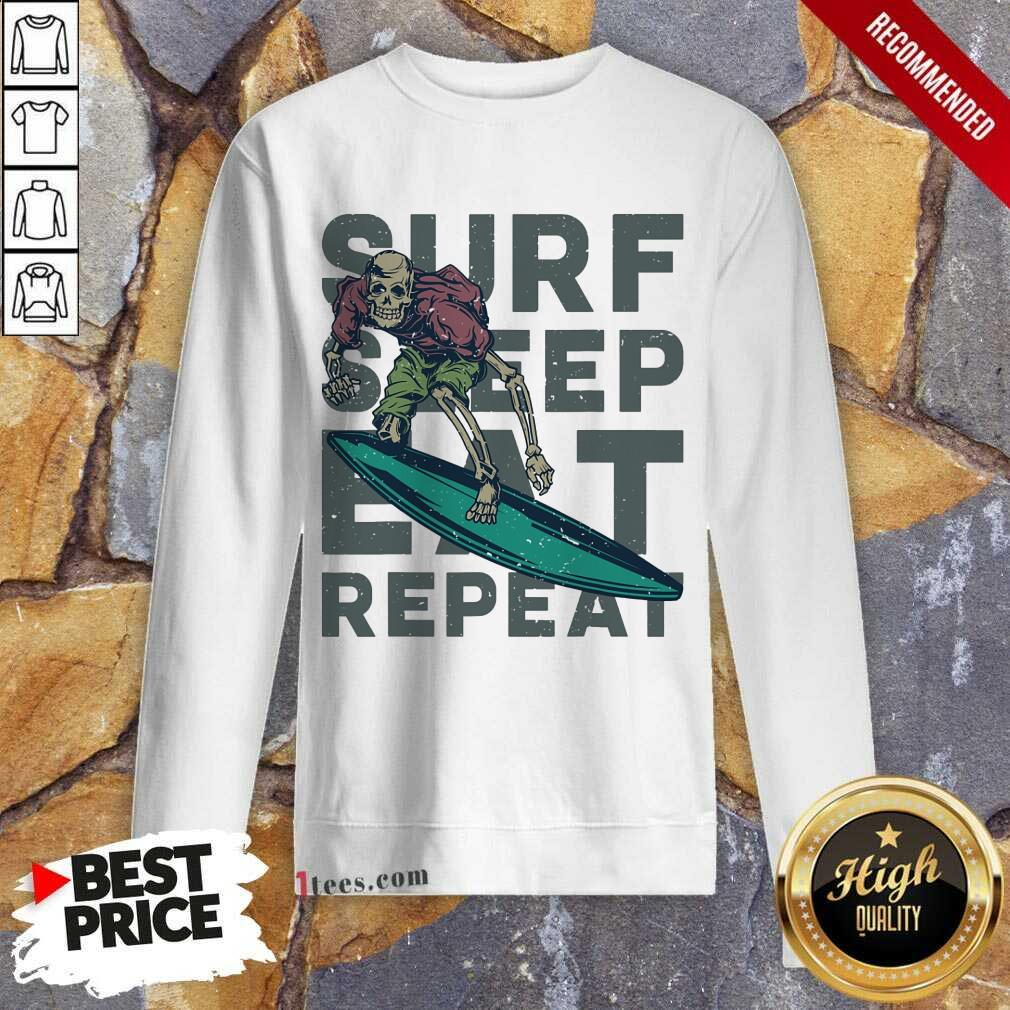 Surf Sleep Eat Repeat Sweatshirt