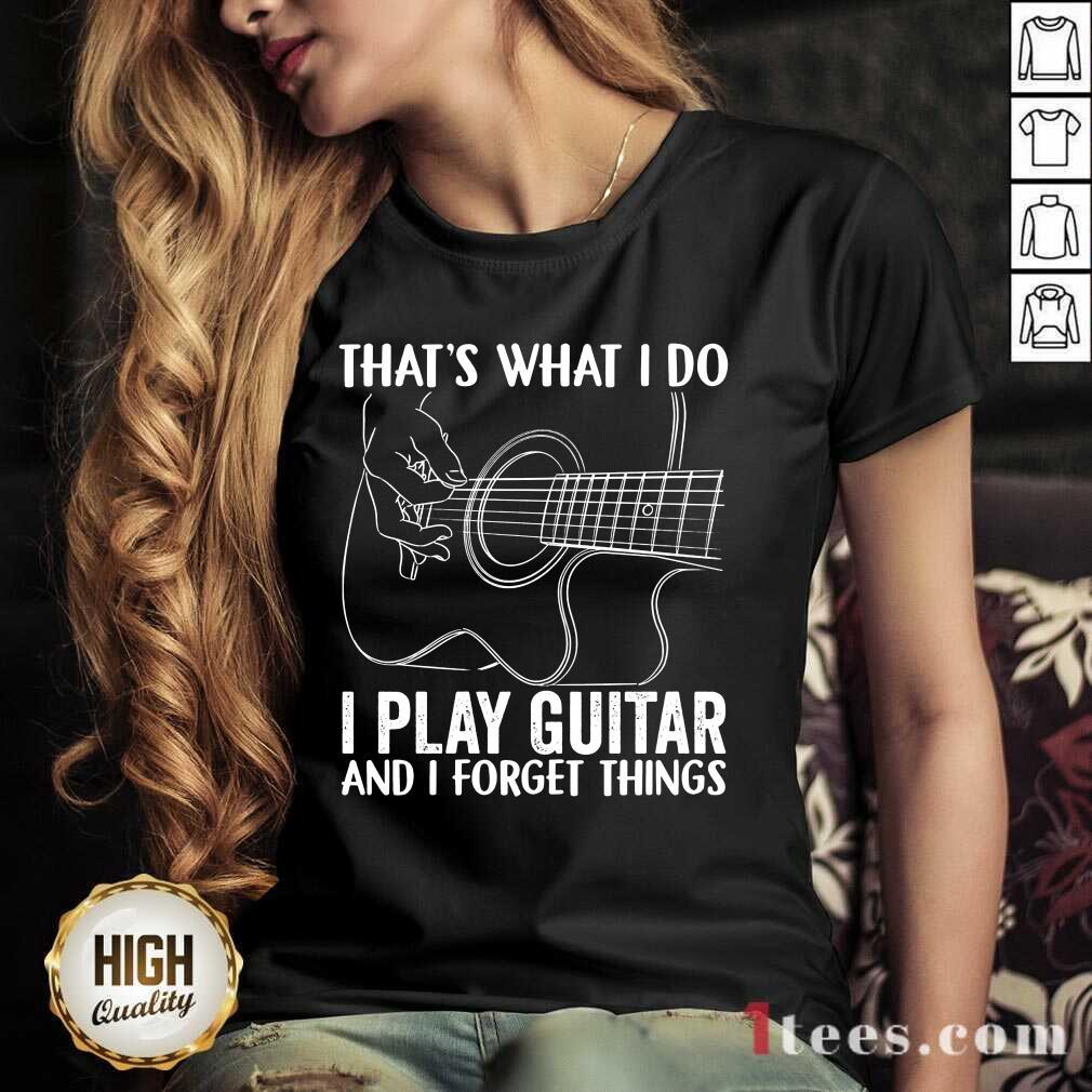 That'S What I Do I Play Guitar V-neck