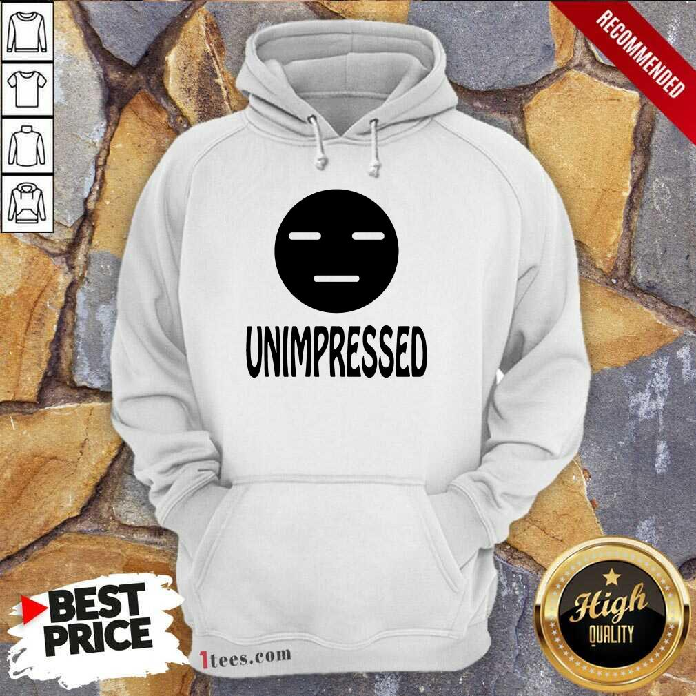 Unimpressed Hoodie