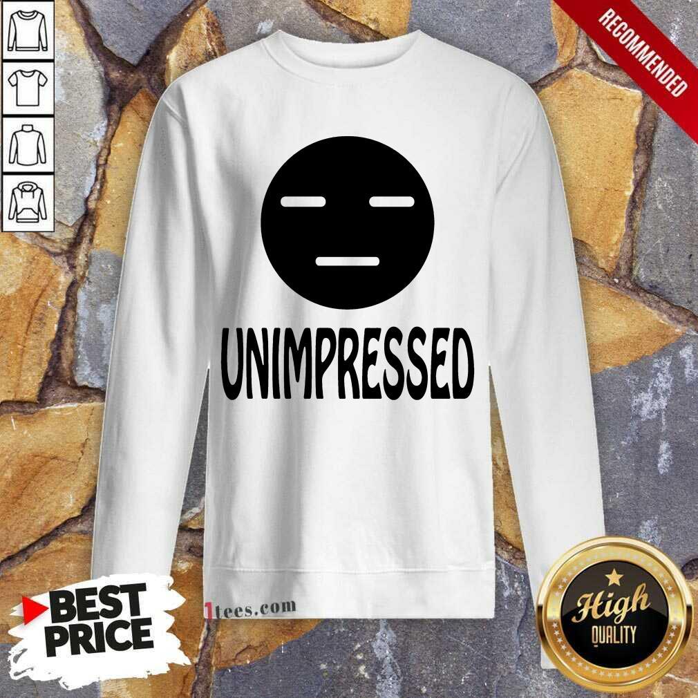Unimpressed Sweatshirt