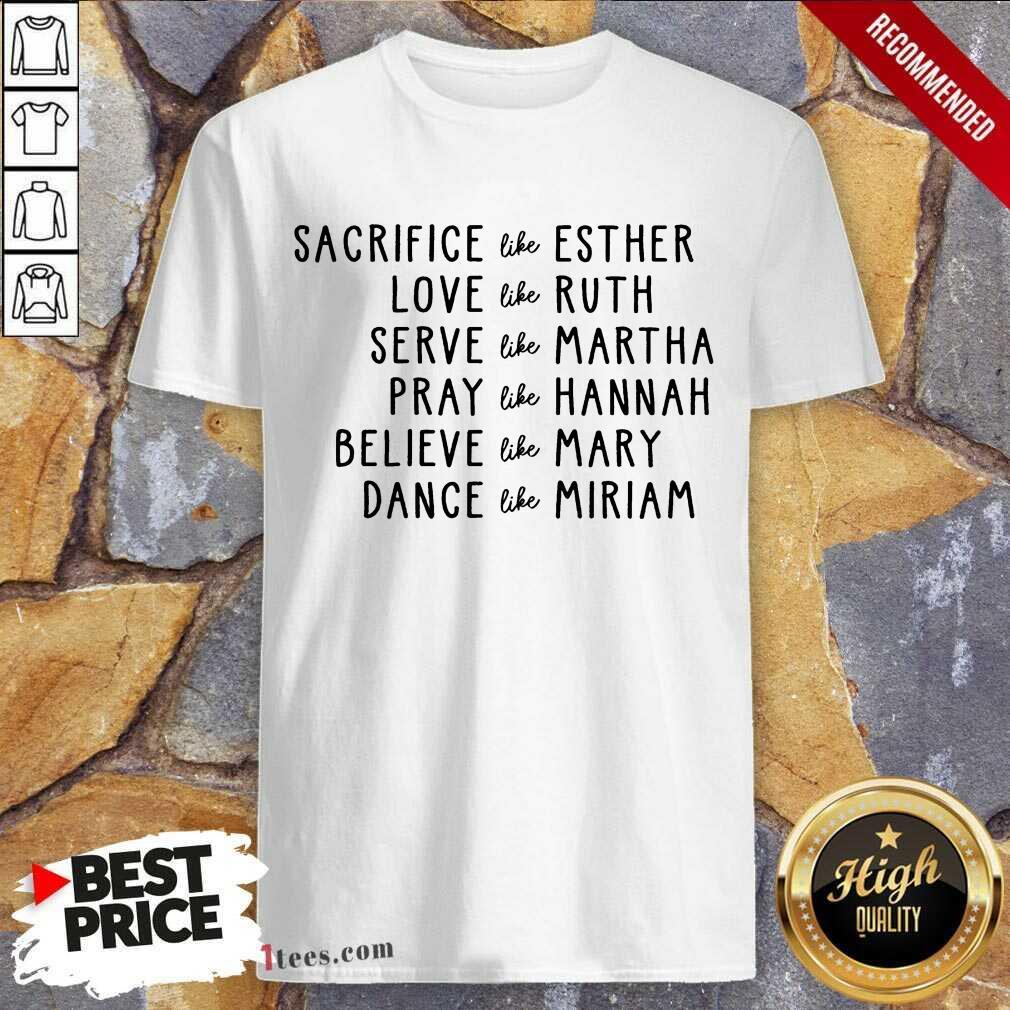 Women Of The Bible Shirt