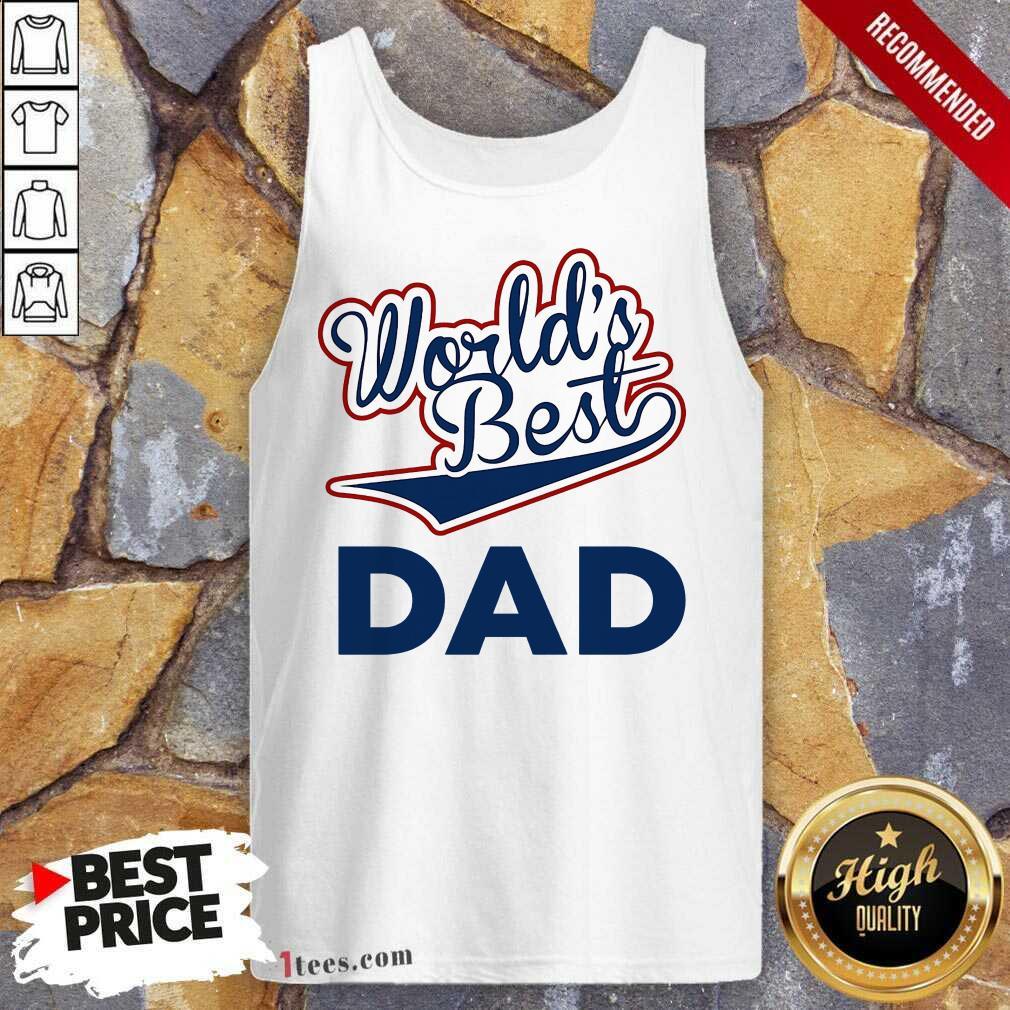 World's Best Dad Tank Top