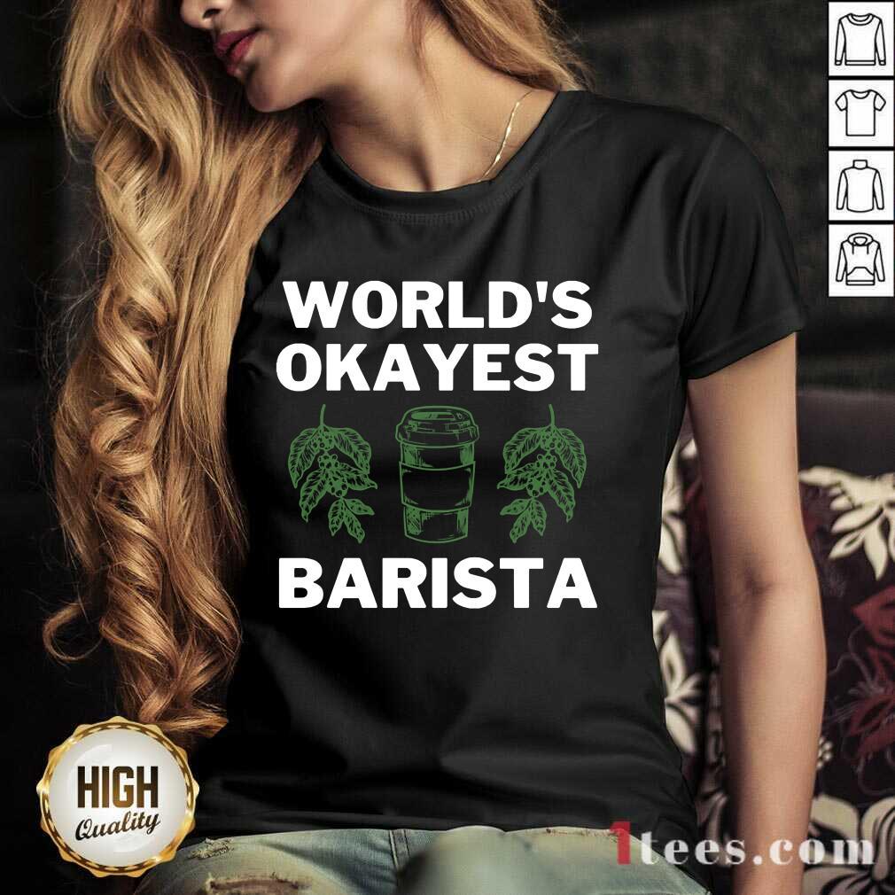 World'S Okayest Barista V-neck