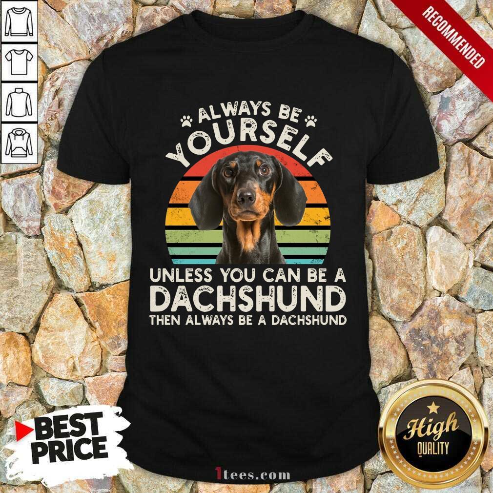 Yourself Dachshund Vintage Shirt