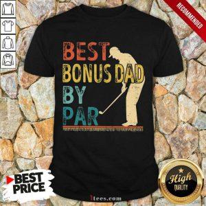 Best Bonus Dad By Par Golf Vintage Shirt