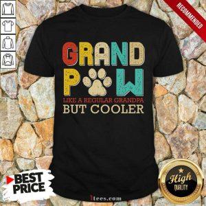 Grand Paw But Cooler Vintage Shirt