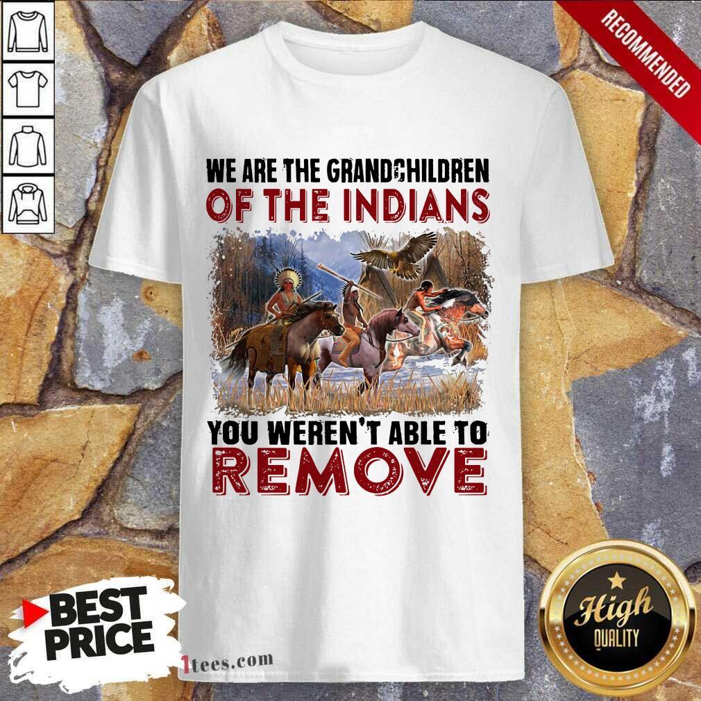 Grandchildren Of Indians Remove Shirt