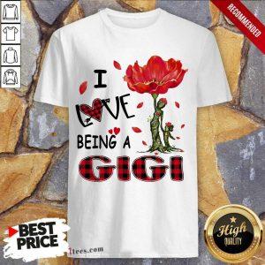 I Love Being A Gigi Red Flower Shirt