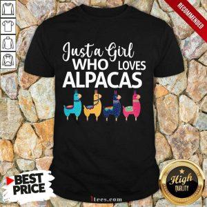 Just A Girl Who Loves Alpacas Shirt