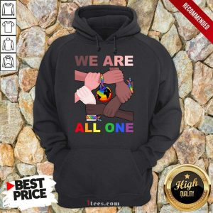 LGBT We Are All One Hoodie
