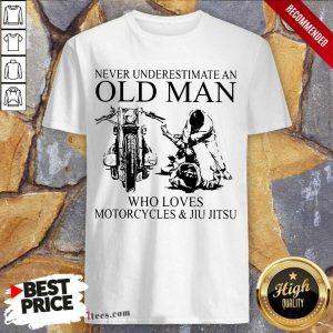 Old Man Loves Motorcycle And Jiu Jitsu Shirt