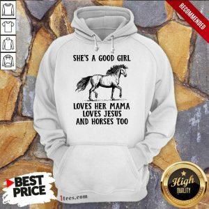 She's A Good Girl Horses Hoodie