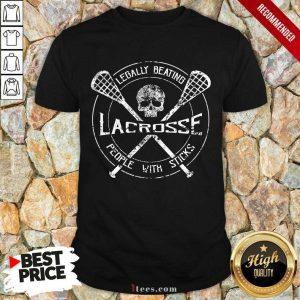 Skull Legally Beating Lacrosse Shirt