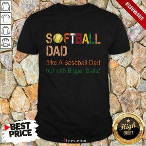 Softball Dad Like A Baseball Vintage Shirt